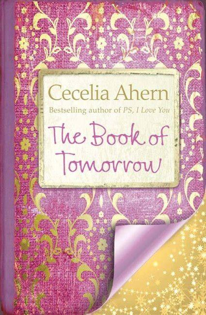 the book of tomorrow the book of tomorrow by cecelia ahern purplebooky