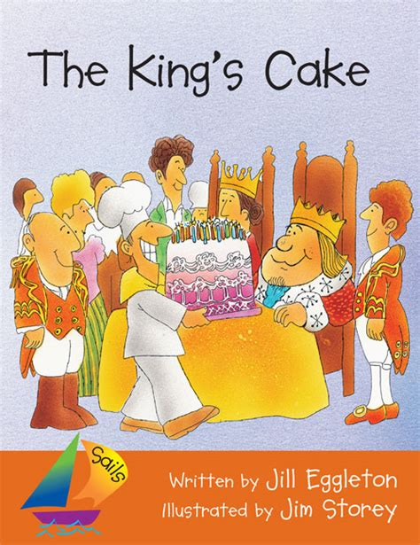 new year big book king s cake the big book sails shared reading year 1