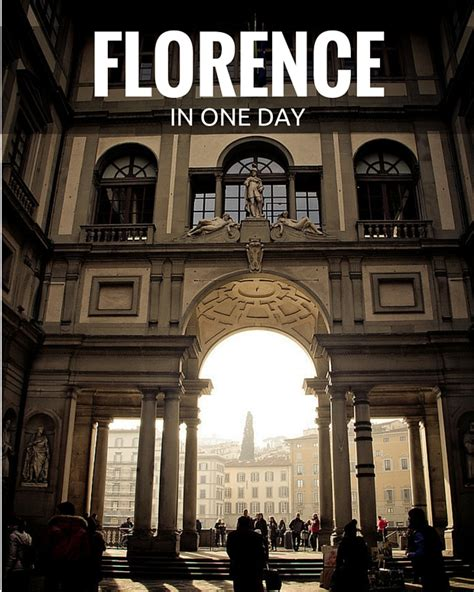 best things to do in florence the top 10 things to do in florence in one day