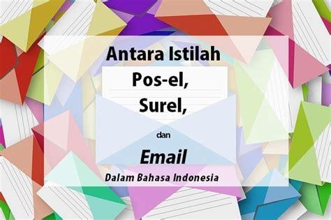email pos indonesia istilah terjemahan inggris indonesia untuk email surel