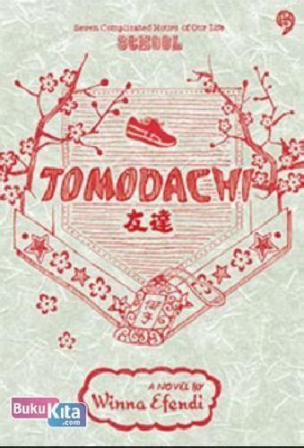Tomodachi Oleh Winna Efendi Gagasmedia bukukita tomodachi toko buku