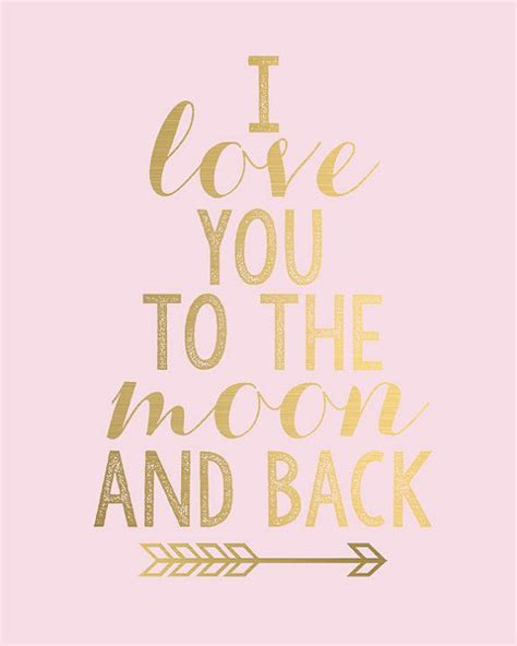 printable girl quotes i love you to the moon and back gold arrow digital