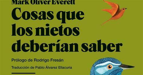 libro cosas que los nietos el bosque del 211 xido mark oliver everett cosas que los nietos deber 237 an saber 2008