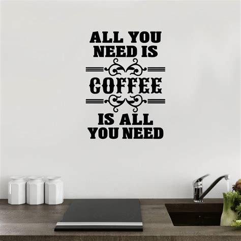 all wall stickers all you need is coffee wall sticker by mirrorin notonthehighstreet