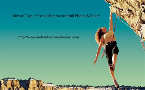 how to take a screenshot on android tablet how to take a screenshot on android phone tablet authorstream