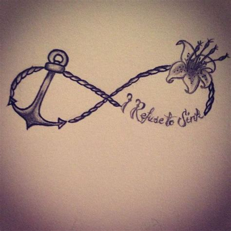 i refuse to sink anchor tattoo meaning something new sinks and refuse to sink on