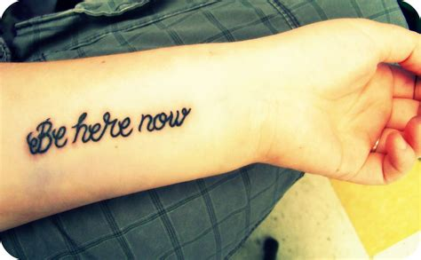 be here now tattoo be here now new a reminder to myself to live in