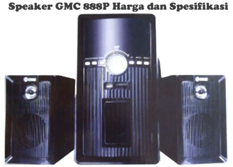 Speaker 2 1 Gmc 888d1 Merah harga speaker aktif gmc 888p dan spesifikasi
