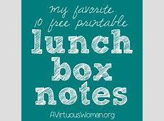 {Free Printable} Lunch Box Notes - A Virtuous Woman Joyful Mothering Blog