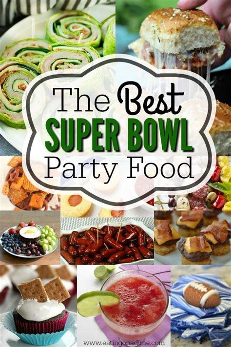 super bowl party food 75 super bowl recipes everyone will love