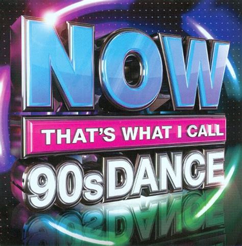 Garage Hits Of The 90s by Now That S What I Call 90s Various Artists Songs