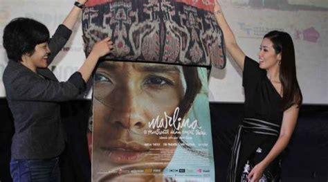 film marlina pembunuh dalam empat babak film marlina si pembunuh sukses di dalam dan luar negeri