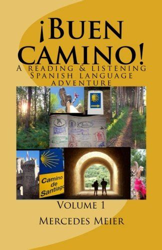 practising spanish grammar volume b00gn62l6g 161 buen camino a reading listening language adventure in spanish review learn spanish best