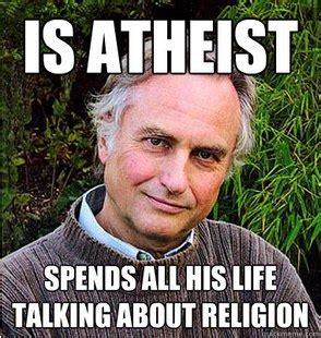 Anti Atheist Meme - spends all his life talking about religion catholic memes