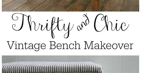 thrifty chic diy vintage bench makeover thrifty and chic thrifty chic diy vintage bench makeover hometalk
