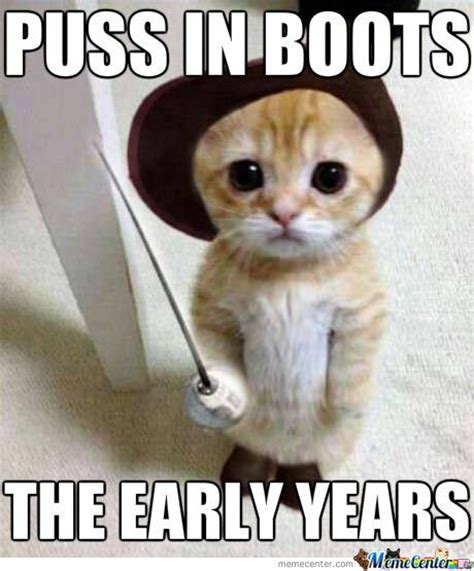 Boot C Meme - baby puss in boots meme puss in boots and kitty