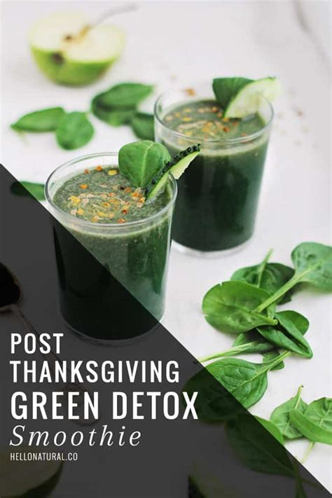 How To If Green Smoothie Is Detoxing by Green Detox Smoothie Helloglow Co