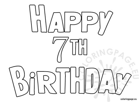 happy 7th birthday card template happy 7th birthday black and white coloring page