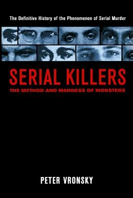 The Madness Of Method serial killers the method and madness of monsters