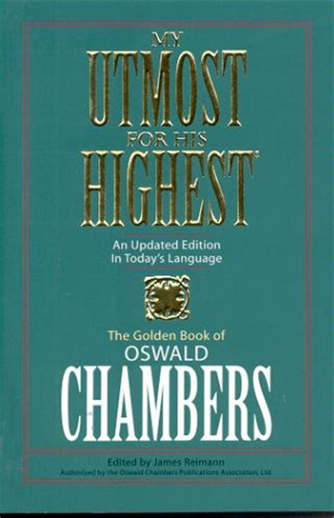 oswald chambers a in pictures books my utmost for his highest book review craig t owens
