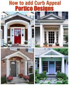 How To Add Curb Appeal To Your Home - how to add curb appeal with a portico porticos curb appeal and porch