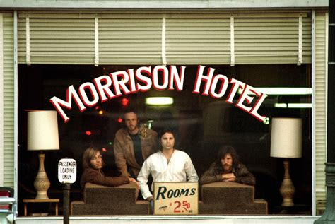 The Doors Morrison Hotel welcome to jake s quot who knew they knew each other world quot a celebration of friendship october 2011
