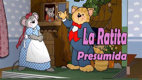 la ratita presumida la ratita presumida video cuento infantil youtube