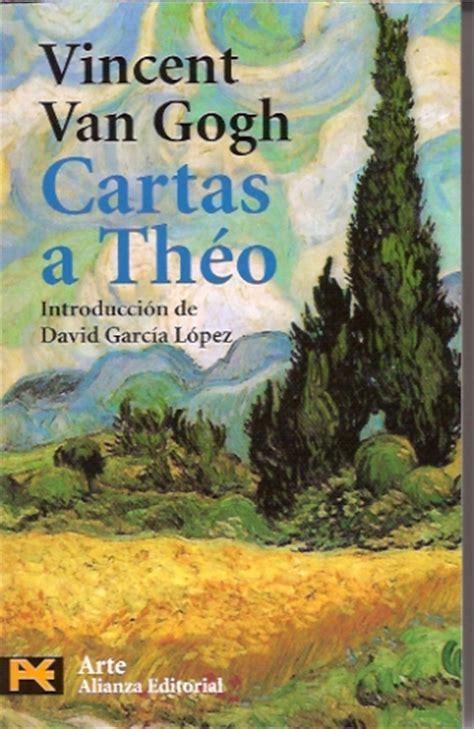 libro cartas a theo ver tema cartas a theo vincent van gogh 161 161 193 brete libro foro sobre libros y autores