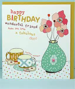 wonderful friend birthday cards molly mae friend birthday cards