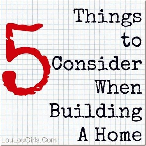 what to consider when building a house 5 things to consider when building a home lou lou girls