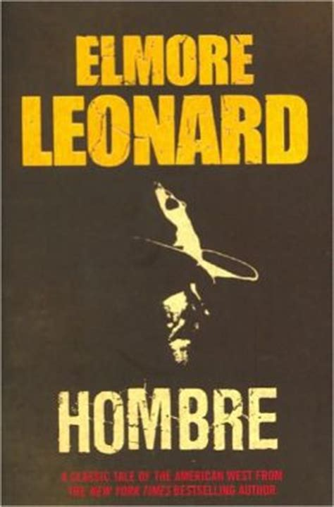 elmore books 10 essential elmore leonard novels a eulogy litreactor