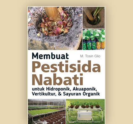 membuat sayuran hidroponik agromedia membuat pestisida nabati untuk hidroponik