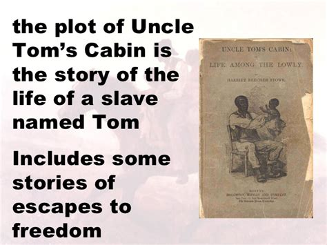 Tom S Cabin Plot by Causes Of The Civil War Power Point