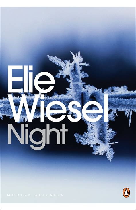 night by elie wiesel elie wiesel night book quotes quotesgram