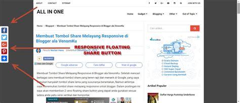 membuat wordpress responsive membuat tombol share melayang responsive di blogger ala
