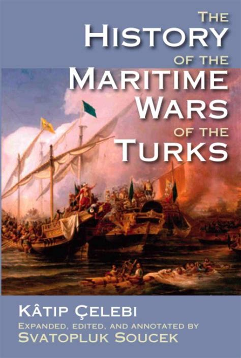 naval development in the century classic reprint books the history of the maritime wars of the turks markus