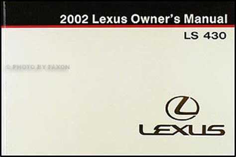 service manual 2002 lexus ls service manual free 2002 lexus ls430 owner s owners manual 2002 lexus ls 430 owners manual original