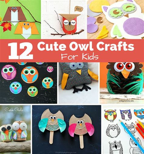 easy owl crafts for 12 owl crafts for to make totally adorable easy owl