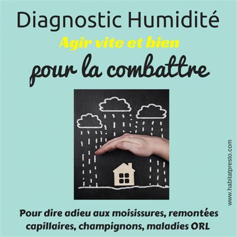 Comment Combattre L Humidité Dans Une Chambre combattre humidit maison probleme d humidite maison