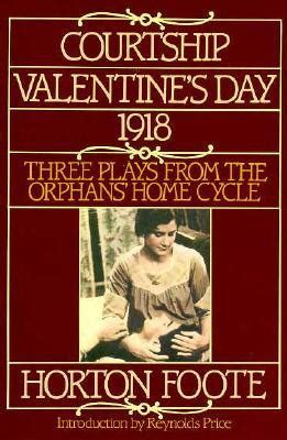 valentines day skits three plays from the orphans home cycle courtship