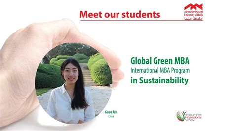 Global Mba Israel by Meet Our Student From Global Green Mba Guan Jun
