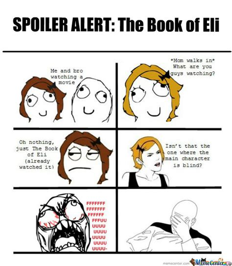 Spoiler Meme - spoiler alert the book of eli by thdk meme center