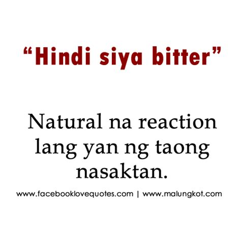 pinoy bitter quotes and tagalog bitter love quotes boy banat pinoy love quotes tagalog love quotes for her