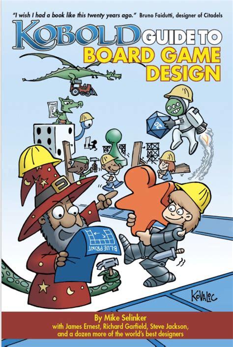 game design guide kobold guide to board game design kobold press store