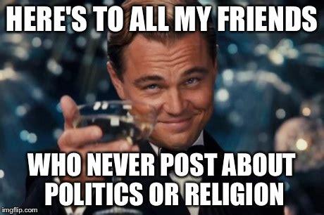 Meme Politics - leonardo dicaprio cheers meme imgflip