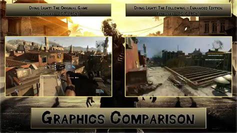 dying light enhanced edition ps4 dying light original vs enhanced edition ps4 graphics