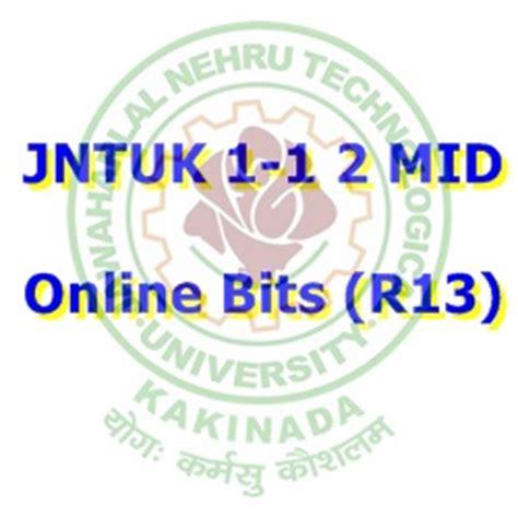 Jntuk Mba Results 2015 by Jntuk 1 1 R13 2nd Mid Bits Original B Tech 2015