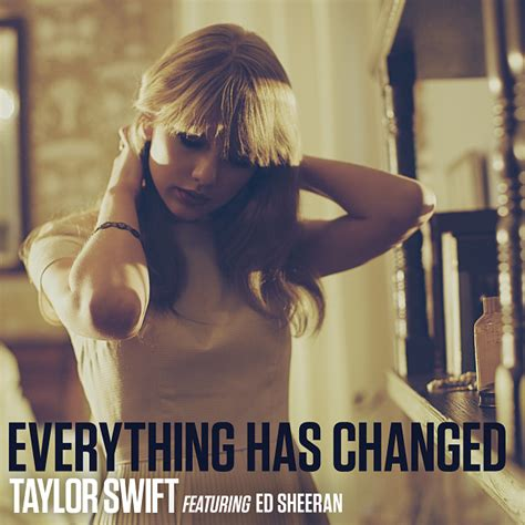 ed sheeran everything has changed taylor swift everything has changed feat ed sheeran
