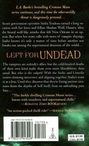 undead and uneasy series 6 left for undead crimson moon series 6 by l a banks