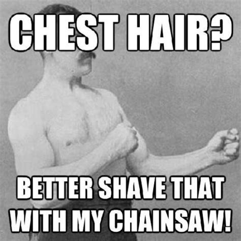 Manly Memes - best of the overly manly man meme smosh
